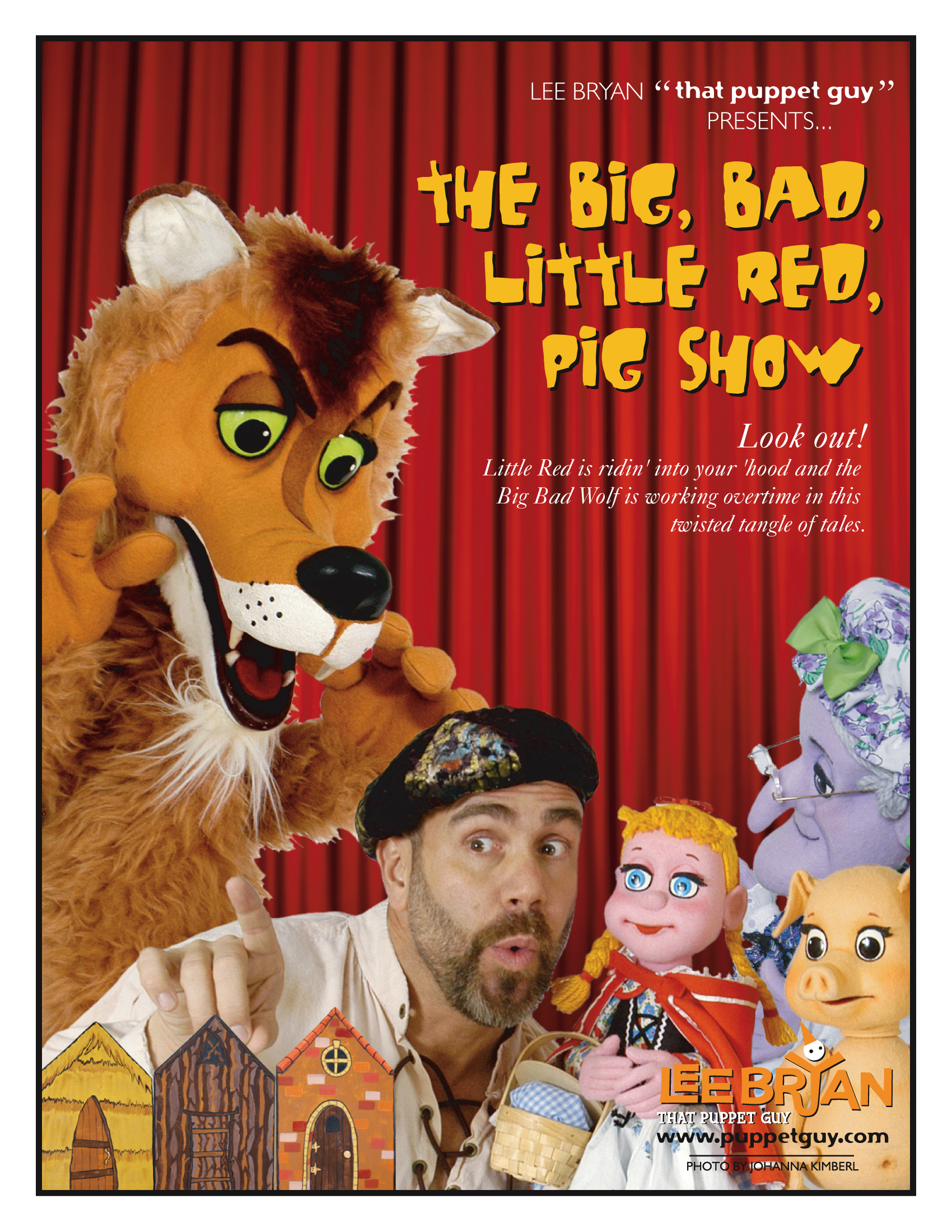 Publicity Slick The Big Bad, Little Red, Pig Show
