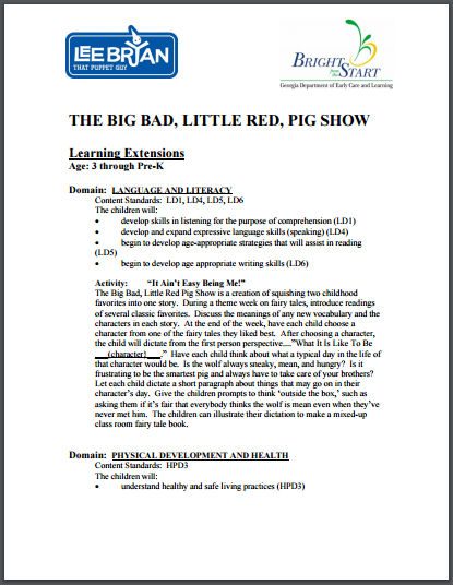 Bright From the Start Learning Extensions The Big Bad, Little Red, Pig Show