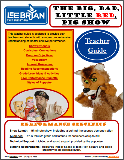 Elementary School Teacher Guide The Big Bad, Little Red, Pig Show